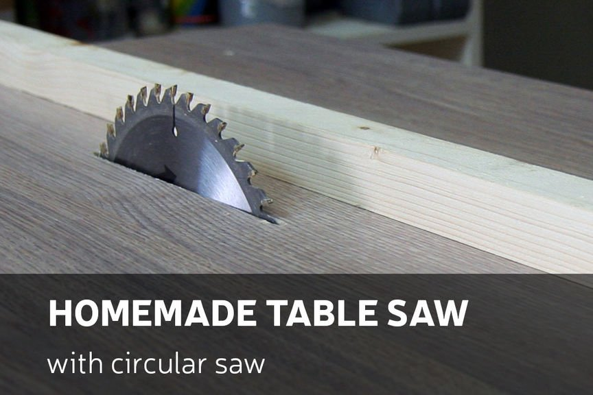 16 Diy Table Saws And Fences For Your Workshop The Self