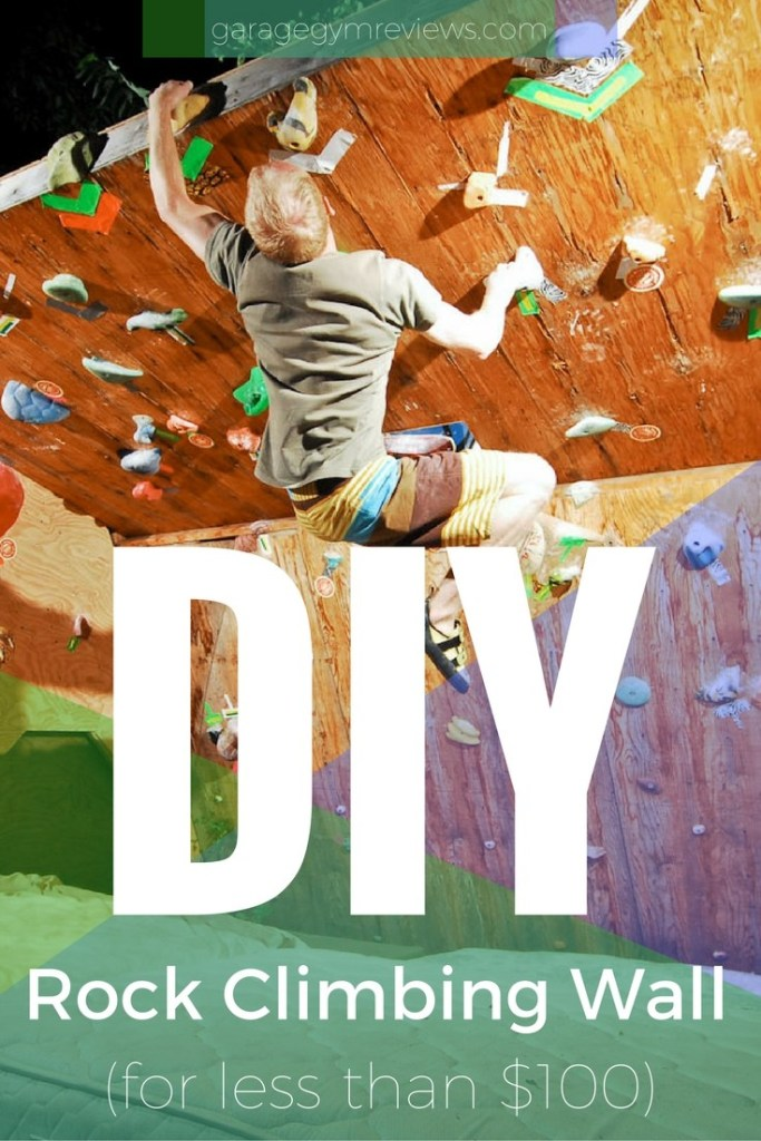 DIY Climbing Wall For Less Than $100